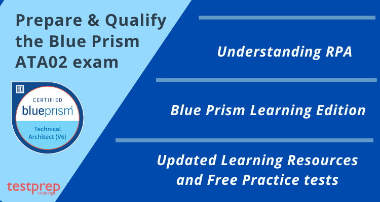 Prepare & Qualify the Blue Prism ATA02 exam
