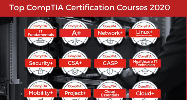 Top CompTIA Certification Courses 2020