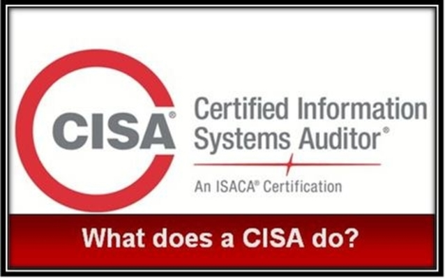 What does a CISA do?