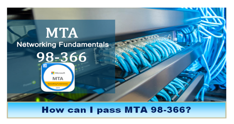 How can I pass MTA98-366?