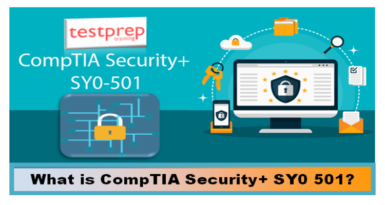 What is CompTIA Security+ sy0 501?