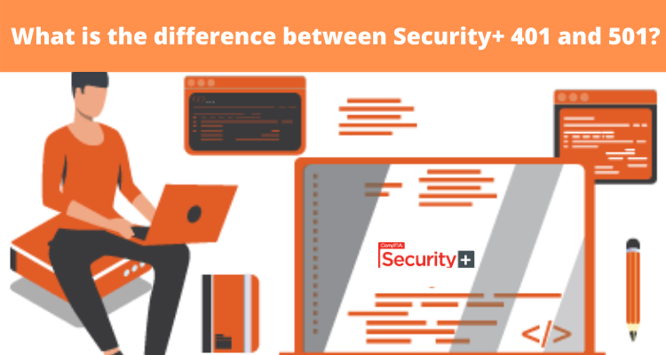 What is the difference between Security+ SYO-401 and SYO-501?