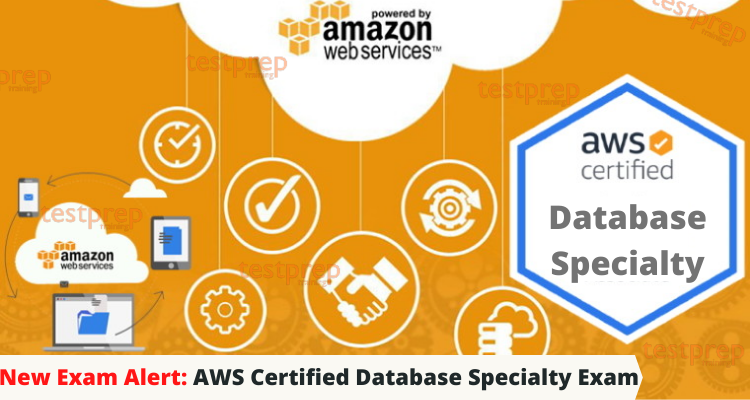 New Exam Alert: AWS Certified Database Specialty Exam