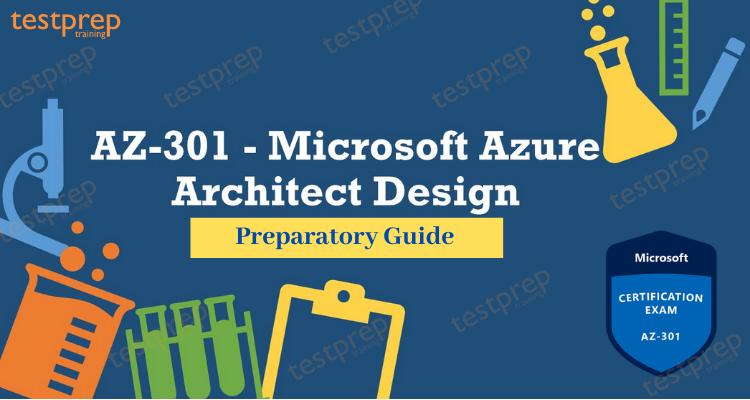 Preparation Guide for AZ-301 Exam