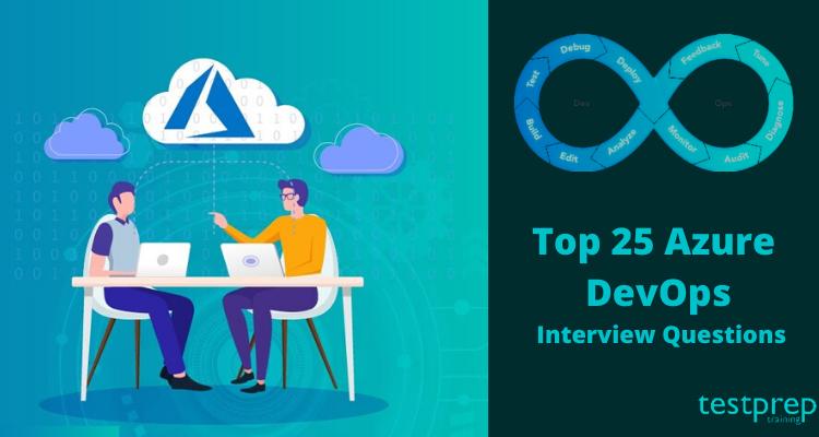 Top 25 Azure DevOps Interview Questions