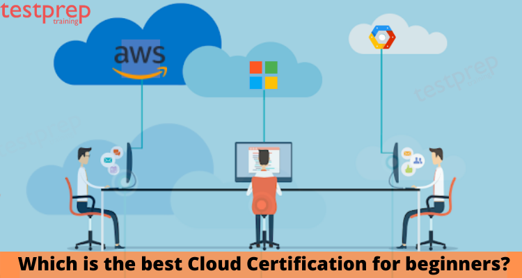 Which is the best cloud certification for beginners_