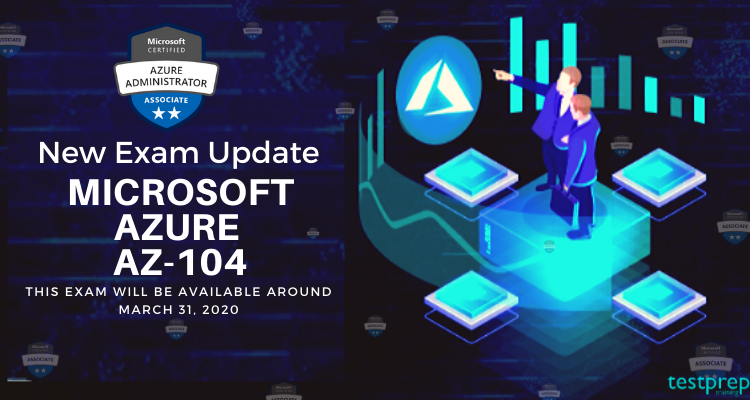 New Exam Update: Microsoft Azure AZ-104