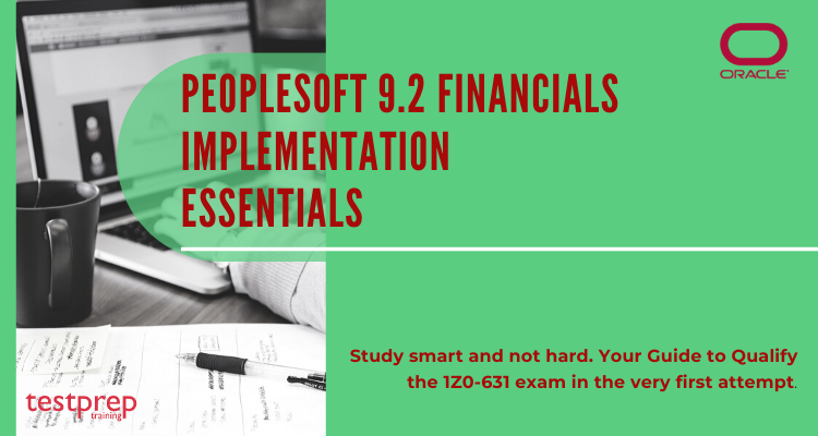 PeopleSoft 9.2 Financials Implementation Essentials (1Z0-631)