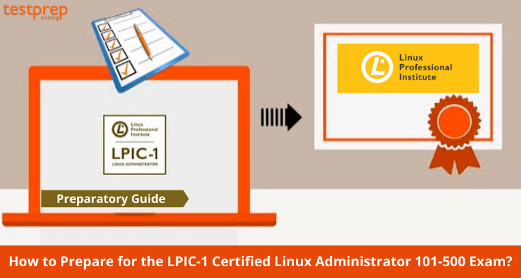 How to Prepare for the LPIC-1 Certified Linux Administrator 101-500 Exam_