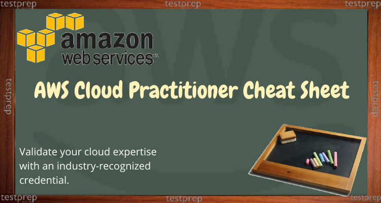 AWS Cloud Practitioner - Cheat Sheet