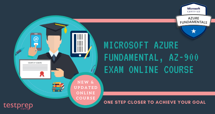 Microsoft Azure Fundamental, AZ-900 exam Online Course