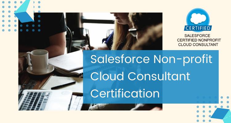 Salesforce Non-profit Cloud Consultant Certification