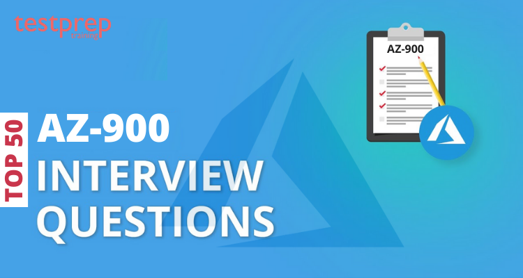 Top 50 AZ-900 Interview Questions