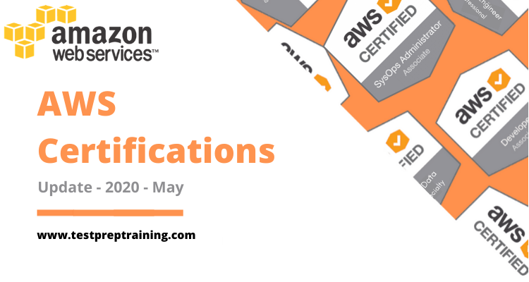 AWS Certifications - Update - 2020 - May