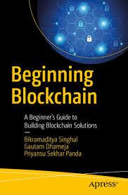 Buy Beginning Blockchain: A Beginner's Guide to Building ...