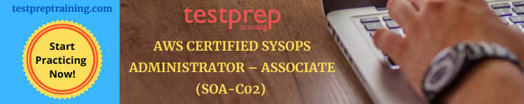 AWS Certified SysOps Administrator – Associate (SOA-C02) Free Test