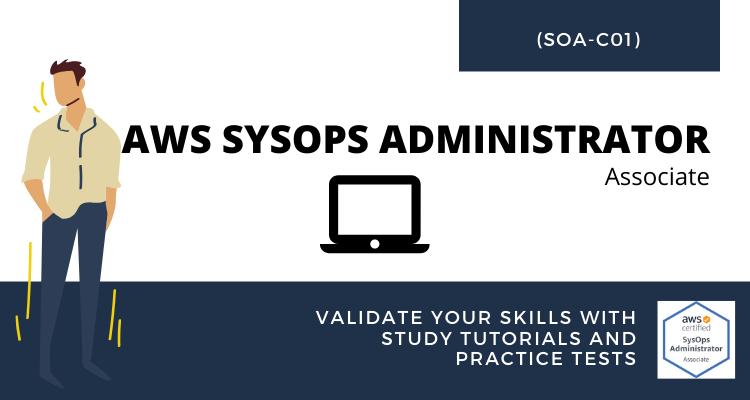 AWS SysOps Administrator (SOA-C01) tutorial