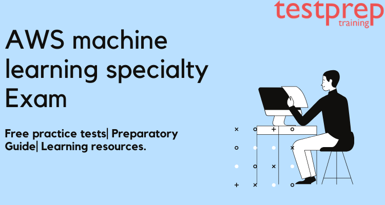 AWS Machine Learning Specialty (MLS-C01)