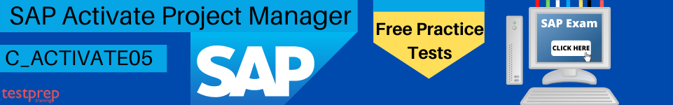 SAP Certified Associate - SAP Activate Project Manager (C_ACTIVATE05)  practice tests