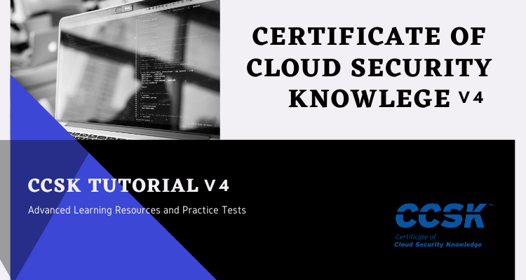 CCSK v4 Certificate of Cloud Security Knowledge