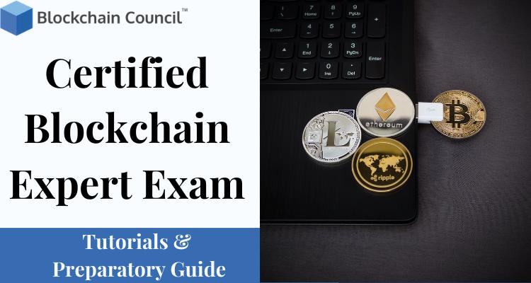 Certified Blockchain Expert Exam Guide