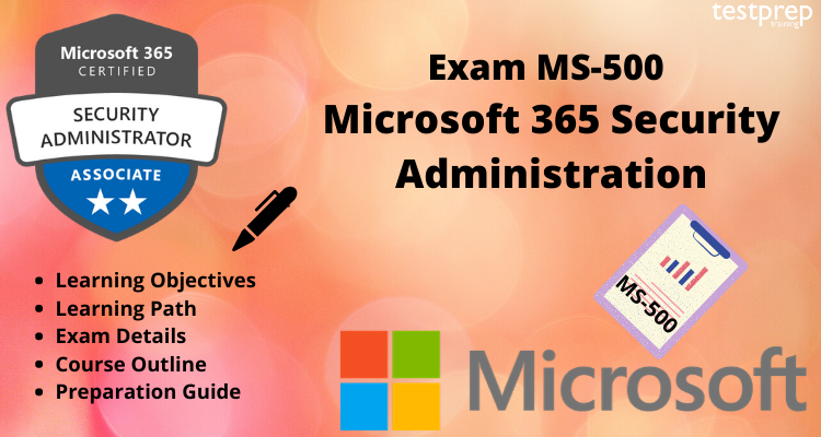 Exam MS-500 Online Tutorial