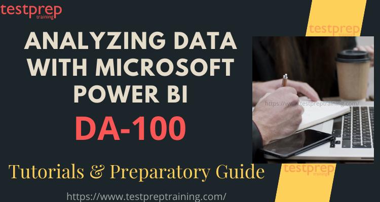 DA-100 Analyzing Data with Microsoft Power BI Online Tutorial