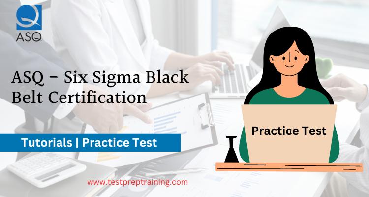 ASQ-Six Sigma Black Belt