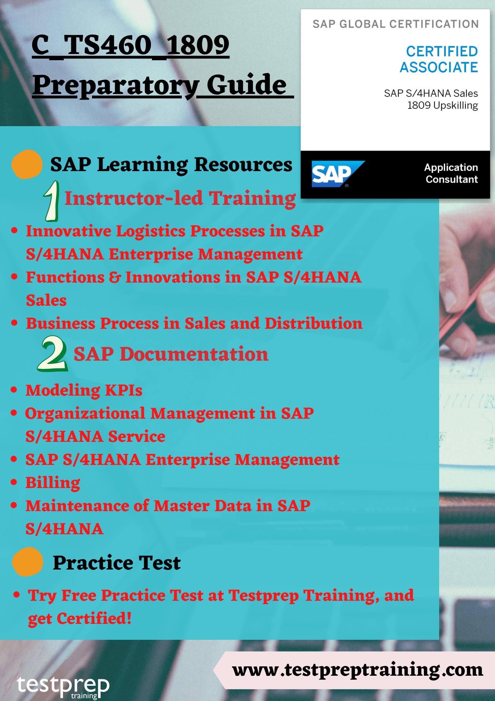 C_TS460_1809 - SAP Certified Application Associate Preparatory guide