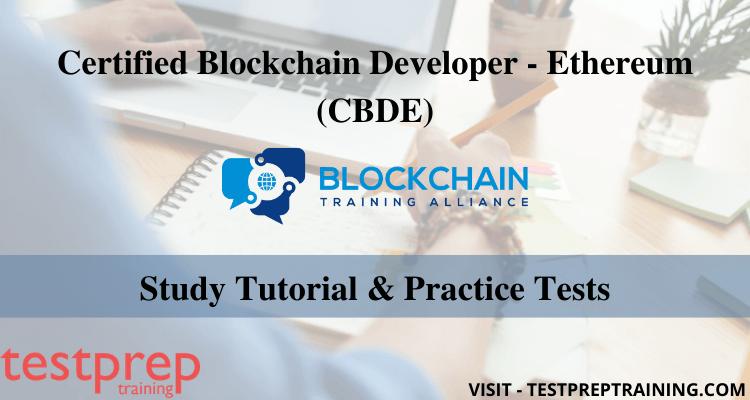 Certified Blockchain Developer - Ethereum (CBDE) Online Tutorials