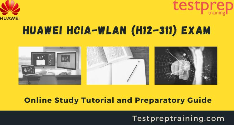 Huawei HCIA-WLAN (H12-311) Online Tutorial