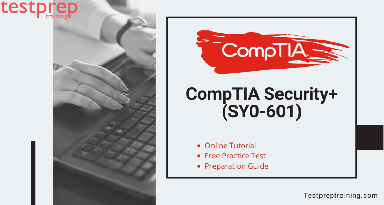 CompTIA Security+ (SY0-601) Online Tutorial