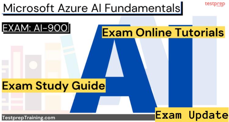 Exam AI-900: Microsoft Azure AI Fundamentals Online Tutorial