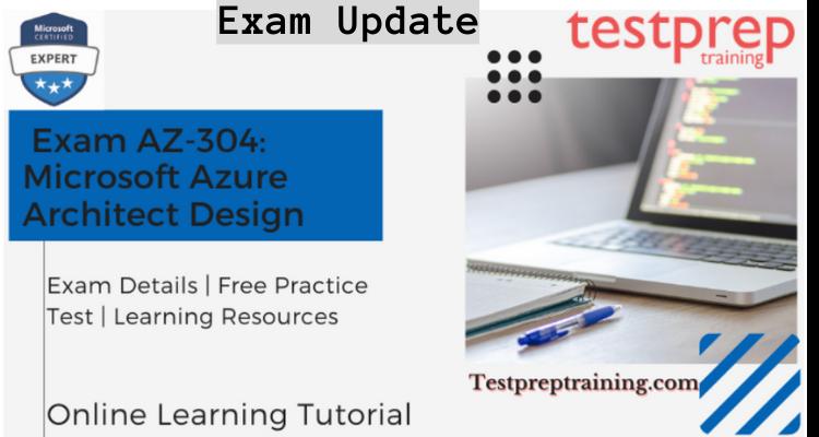 Exam AZ-304 Online Tutorial