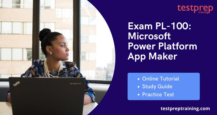 Exam PL-100 Online Tutorial