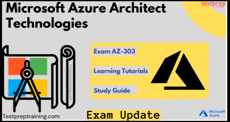 Exam AZ-303 Online Tutorials