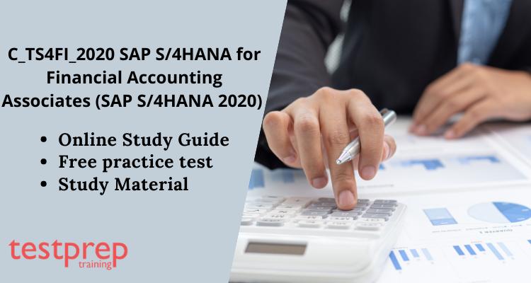 C_TS4FI_2020 SAP Certified Application Associate - SAP S/4HANA for Financial Accounting Associates (SAP S/4HANA 2020) online tutorial