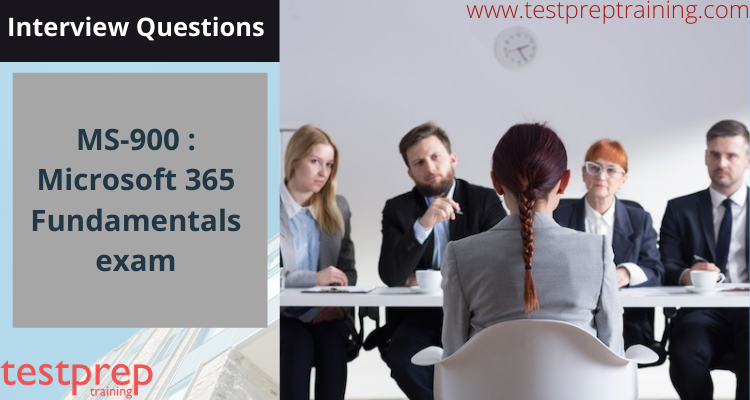 MS-900 Microsoft 365 Fundamentals interview questions