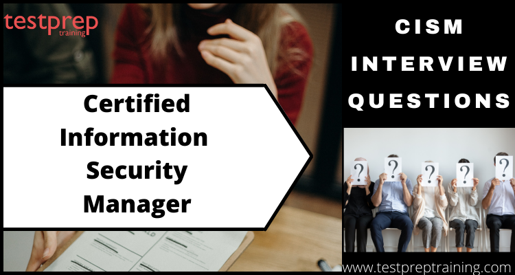 Certified Information Security Manager Interview Questions